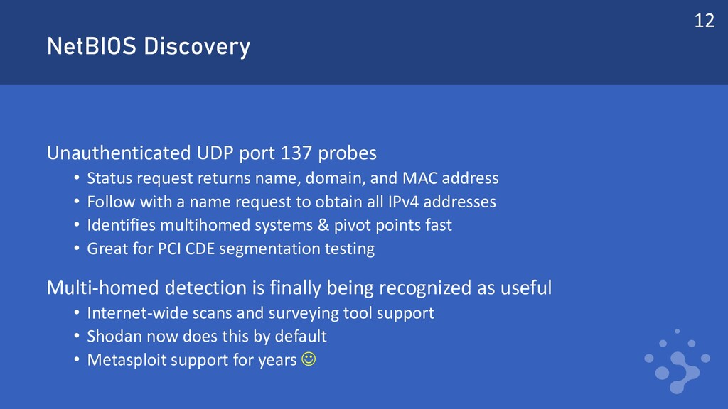 NetBIOS Discovery Unauthenticated UDP port 137 ...