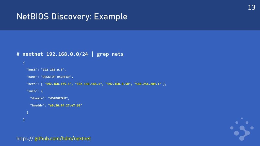 NetBIOS Discovery: Example # nextnet 192.168.0....