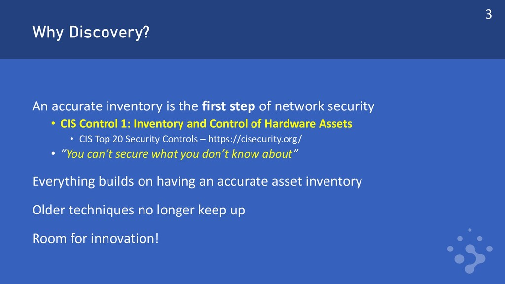 Why Discovery? An accurate inventory is the fir...