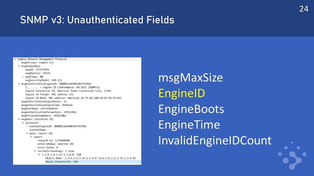 SNMP v3: Unauthenticated Fields msgMaxSize Engi...