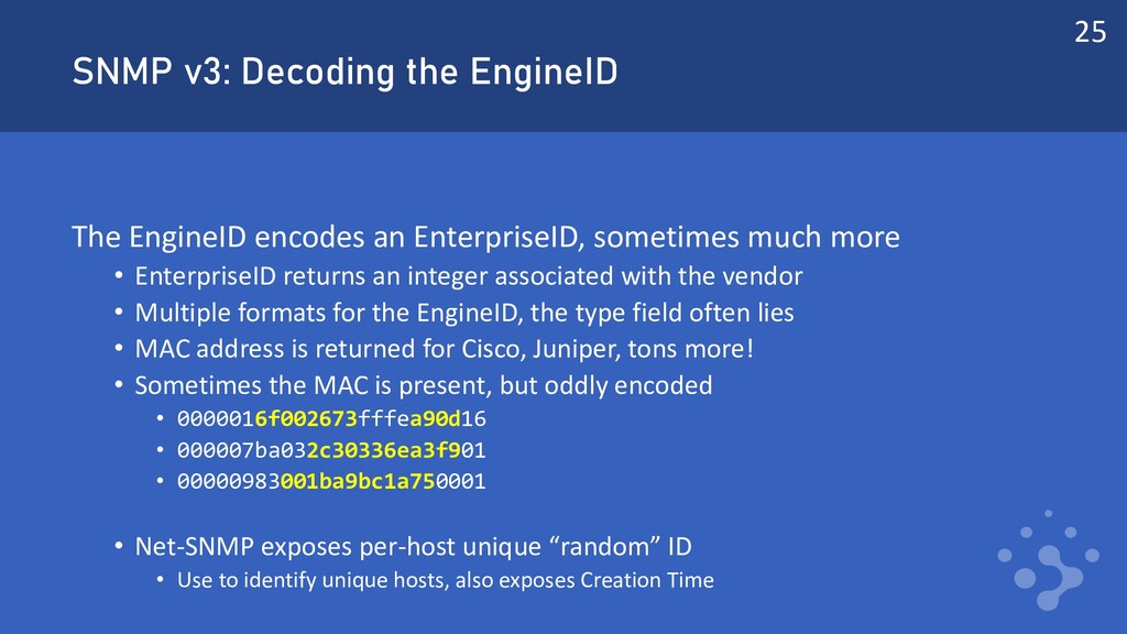 SNMP v3: Decoding the EngineID The EngineID enc...
