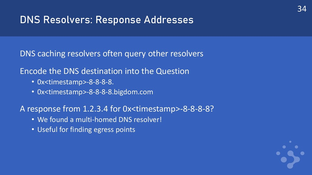 DNS Resolvers: Response Addresses DNS caching r...