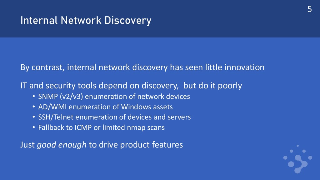 Internal Network Discovery By contrast, interna...