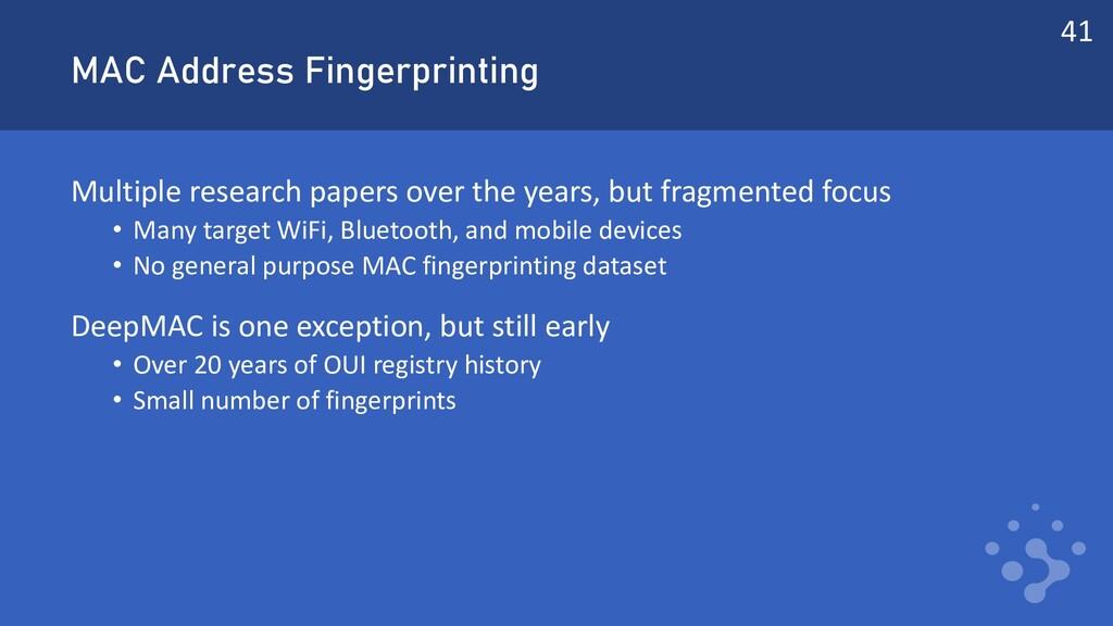 MAC Address Fingerprinting Multiple research pa...