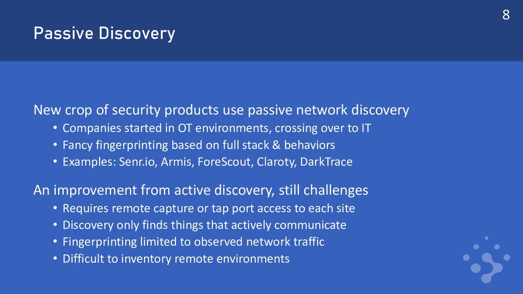 Passive Discovery New crop of security products...