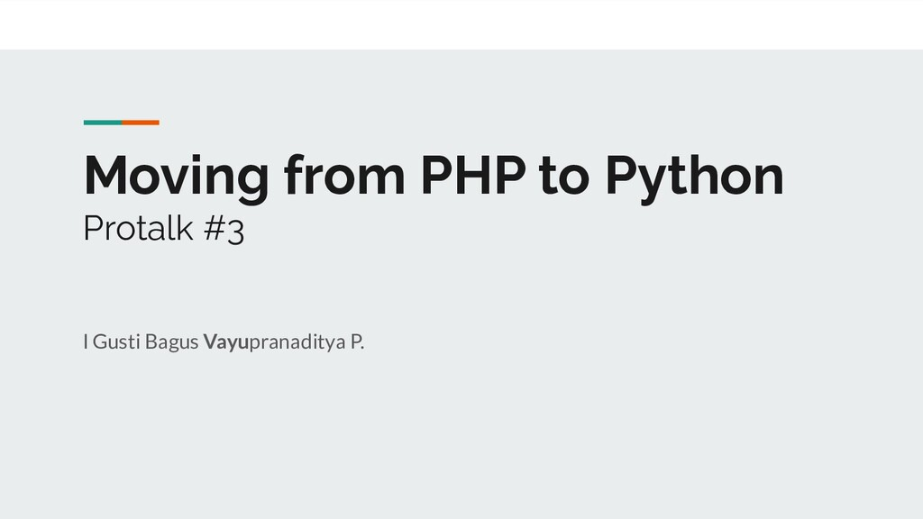 Moving from PHP to Python Protalk #3 I Gusti Ba...
