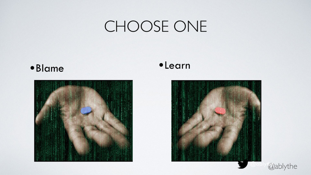 @ablythe CHOOSE ONE •Learn @ablythe •Blame