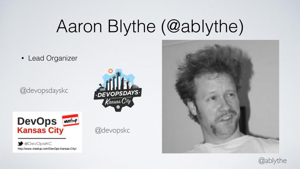 @ablythe Aaron Blythe (@ablythe) • Lead Organiz...
