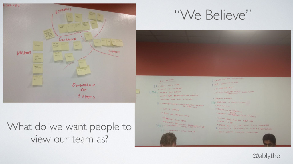 "@ablythe ""We Believe"" What do we want people to..."