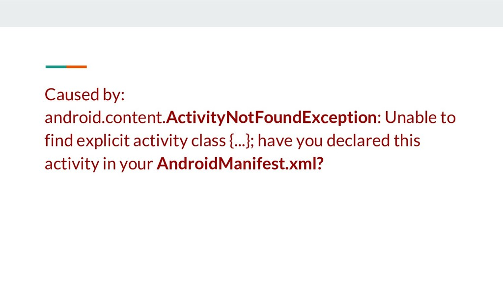 Caused by: android.content.ActivityNotFoundExce...