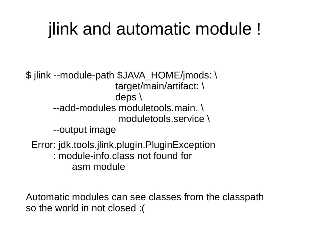 jlink and automatic module ! $ jlink --module-p...