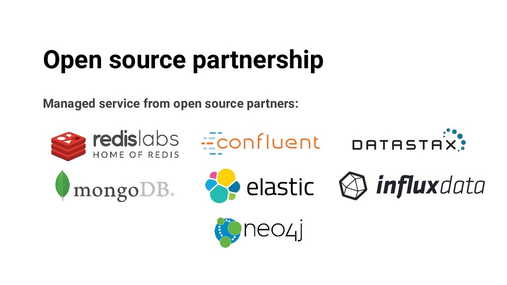 Managed service from open source partners: Open...