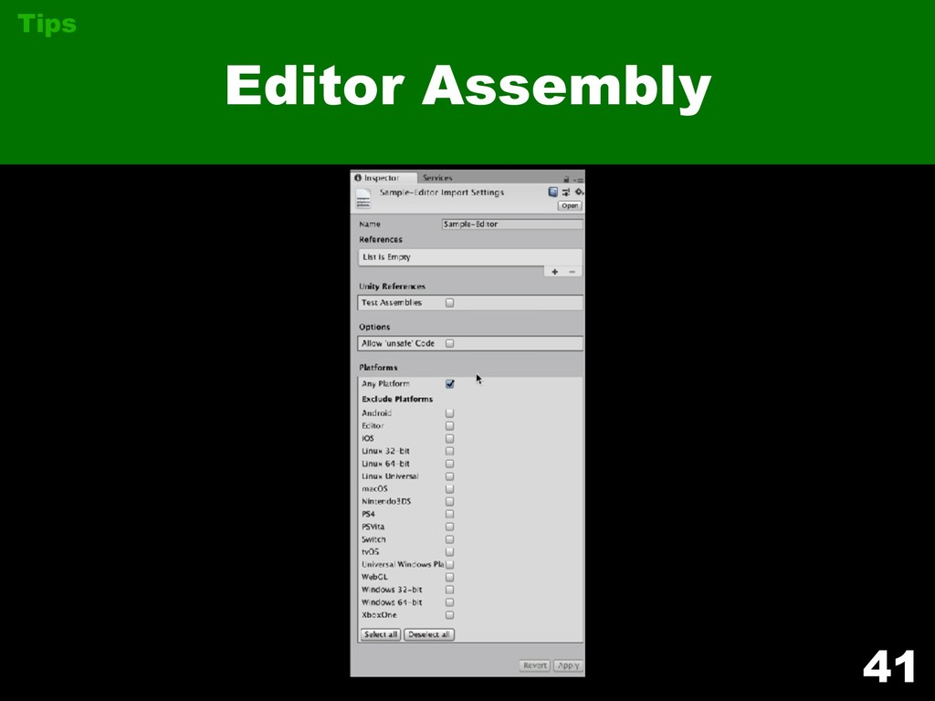 41 Editor Assembly Tips