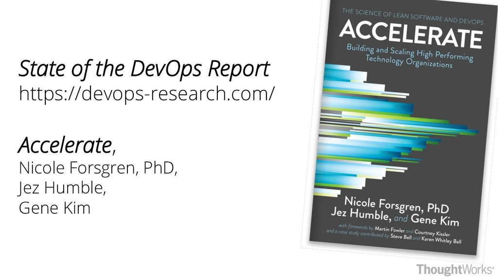 State of the DevOps Report https://devops-resea...