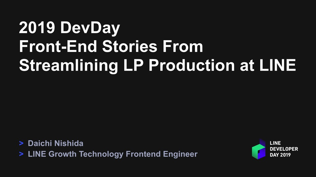 2019 DevDay Front-End Stories From Streamlining...