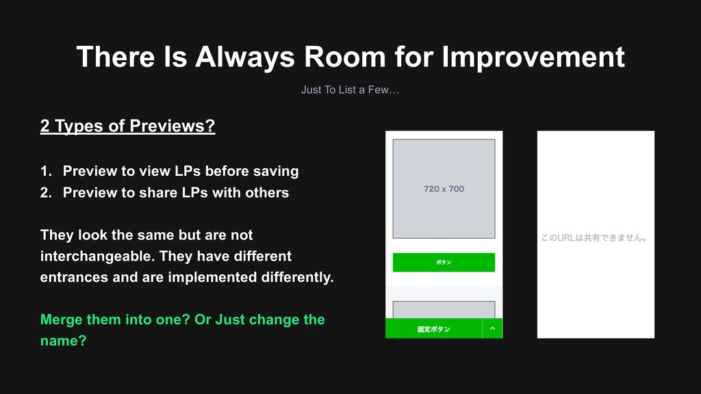There Is Always Room for Improvement 2 Types of...