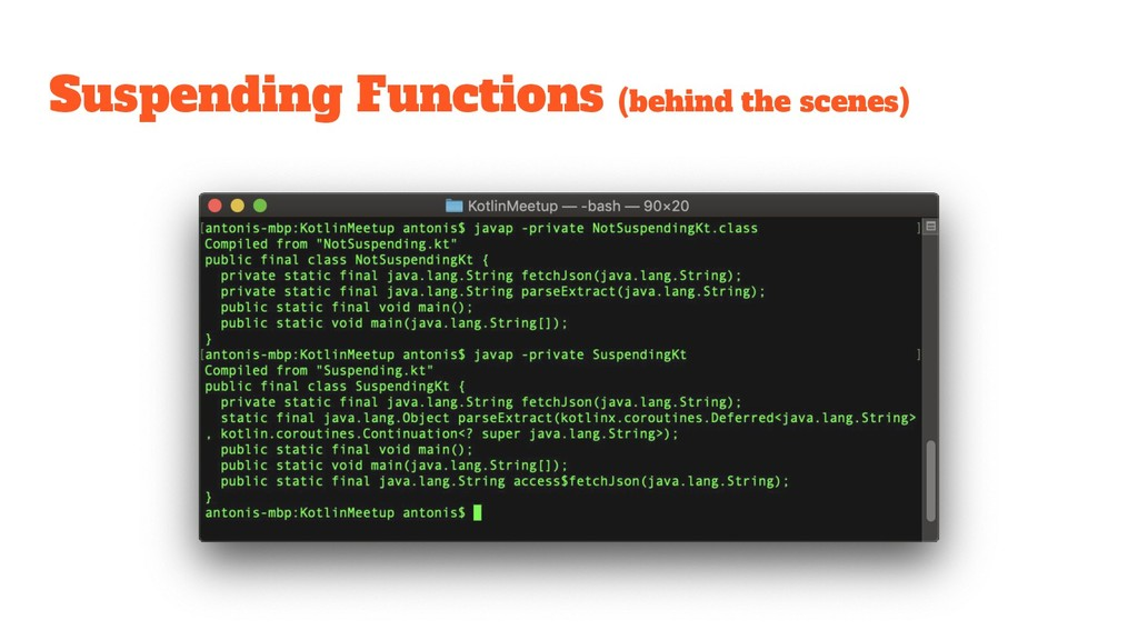 Suspending Functions (behind the scenes)