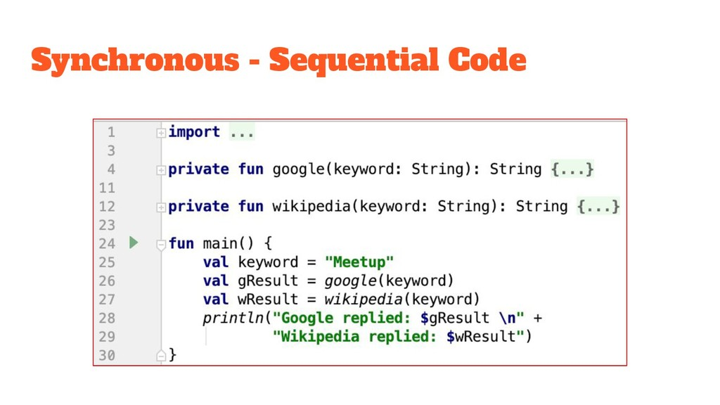 Synchronous - Sequential Code