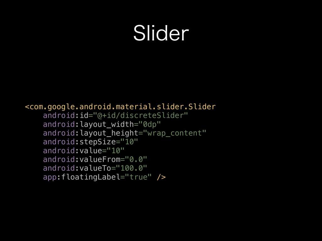 4MJEFS <com.google.android.material.slider.Slid...