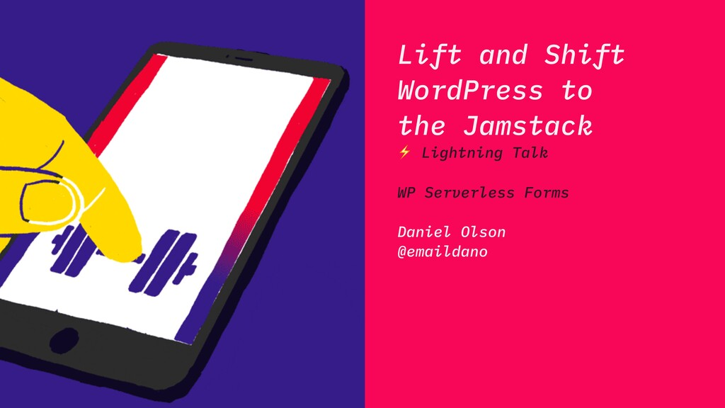 Lift and Shift WordPress to the Jamstack ⚡ Ligh...