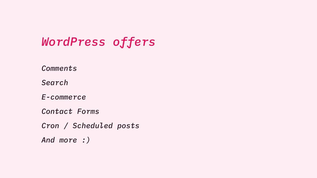 WordPress offers Comments Search E-commerce Con...