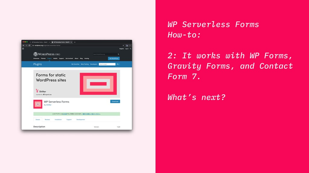 WP Serverless Forms How-to: 2: It works with WP...