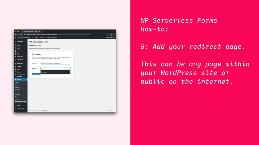 WP Serverless Forms How-to: 6: Add your redirec...