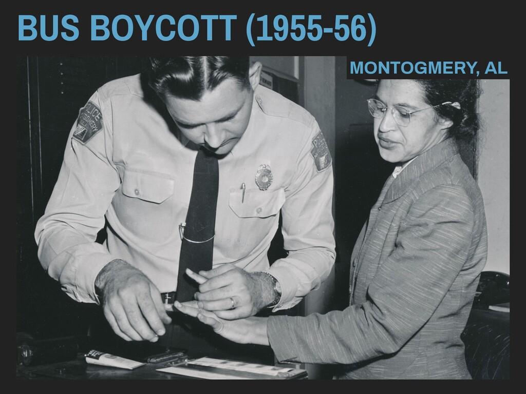 BUS BOYCOTT (1955-56) MONTOGMERY, AL