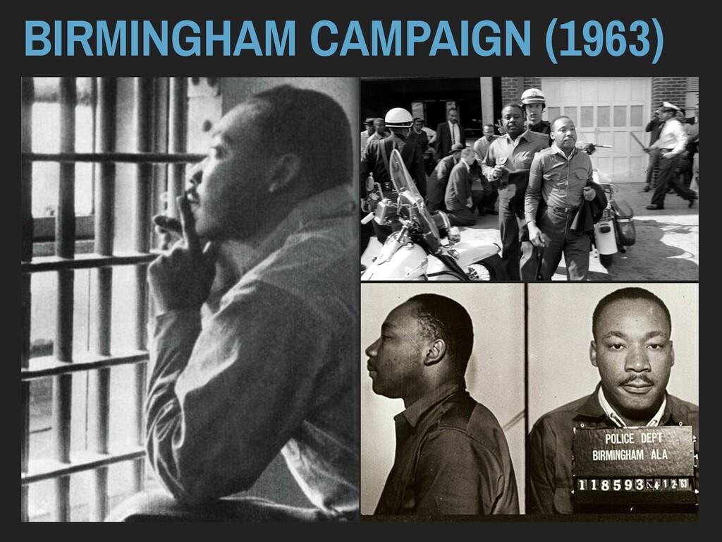 BIRMINGHAM CAMPAIGN (1963)