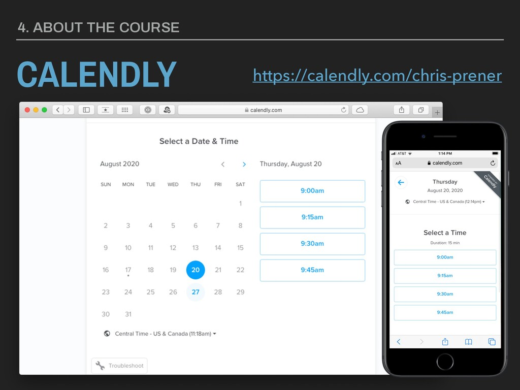 4. ABOUT THE COURSE CALENDLY https://calendly.c...