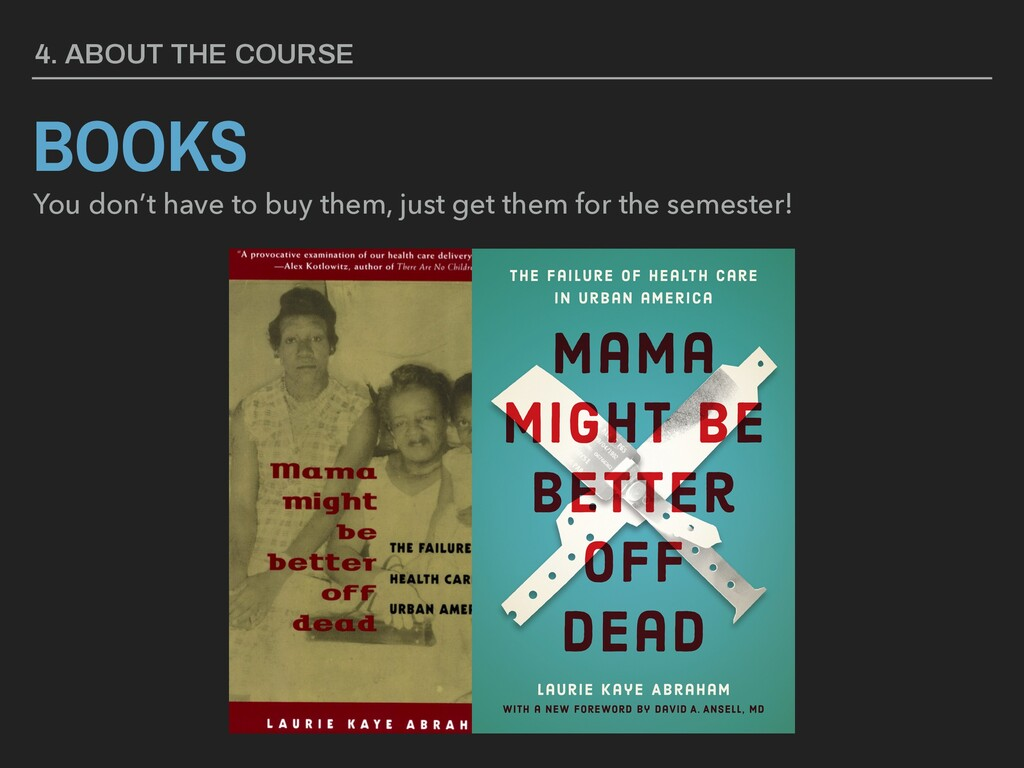 4. ABOUT THE COURSE BOOKS You don't have to buy...
