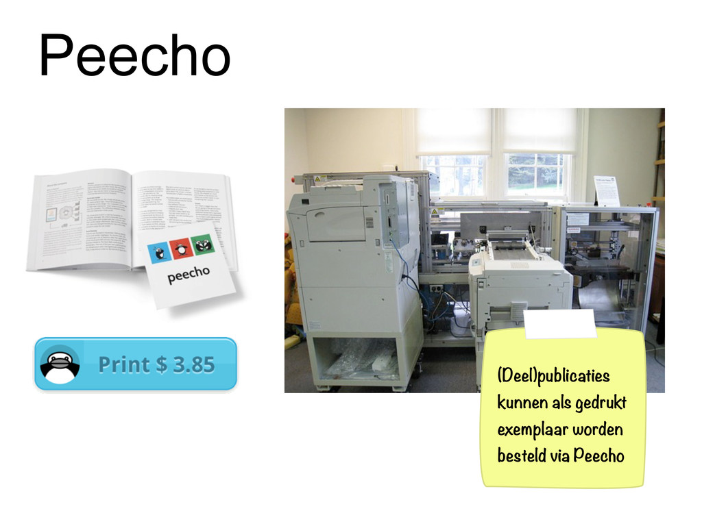 Peecho (Deel)publicaties kunnen als gedrukt exe...