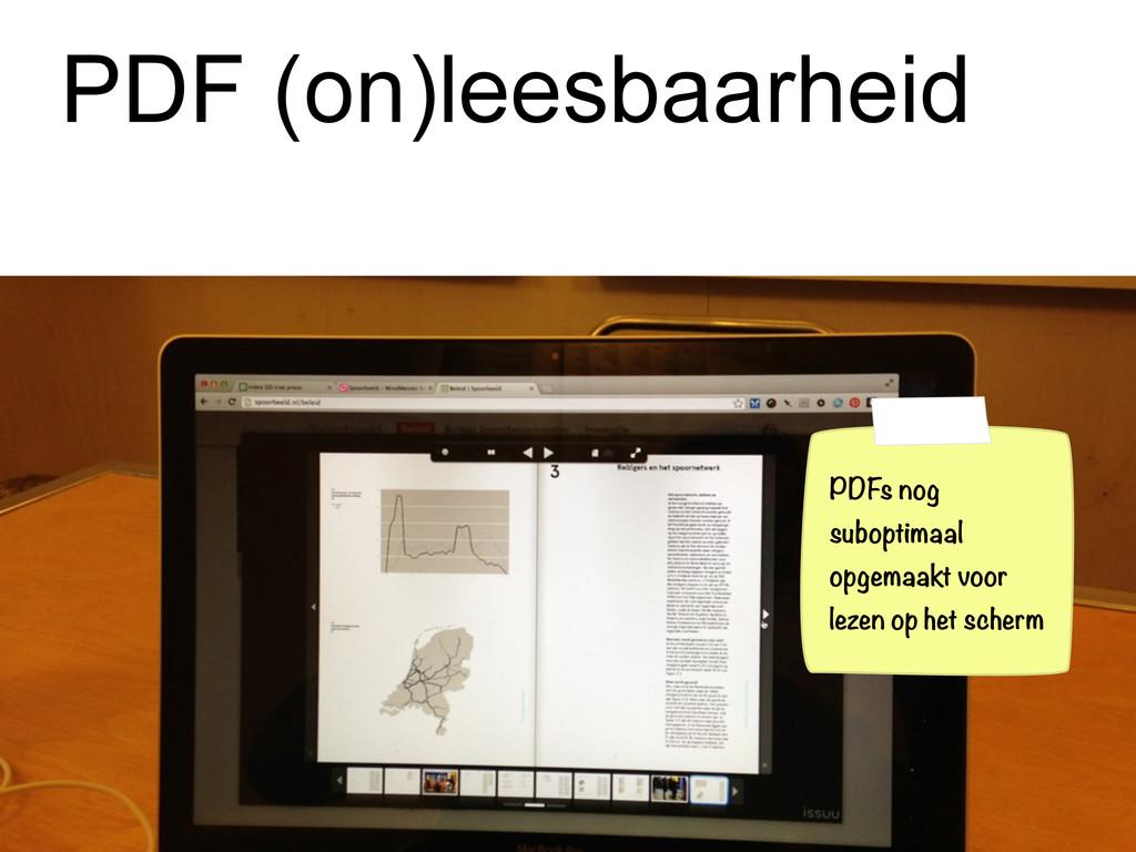 PDF (on)leesbaarheid PDFs nog suboptimaal opgem...