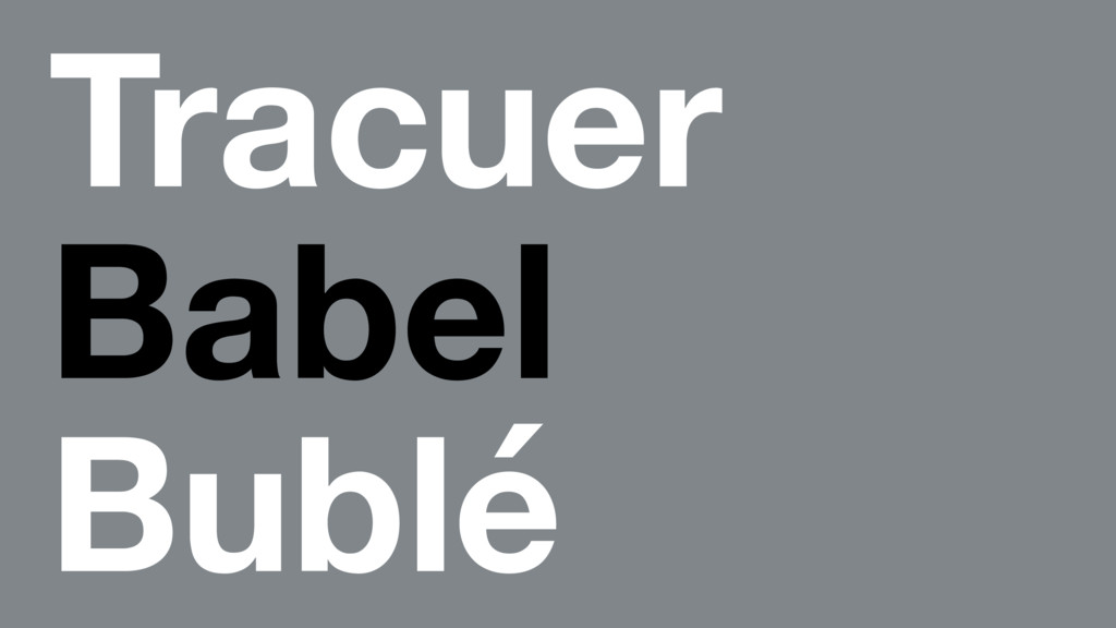 Tracuer Babel Bublé