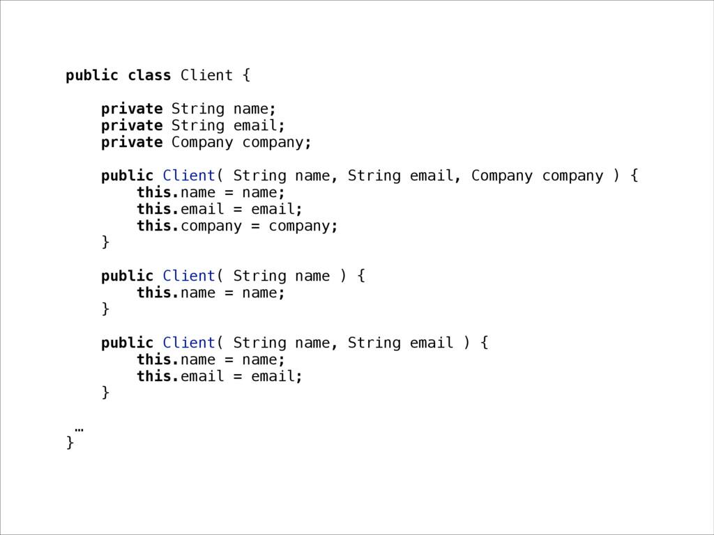 public class Client { private String name; priv...