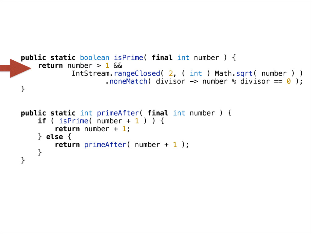 public static boolean isPrime( final int number...