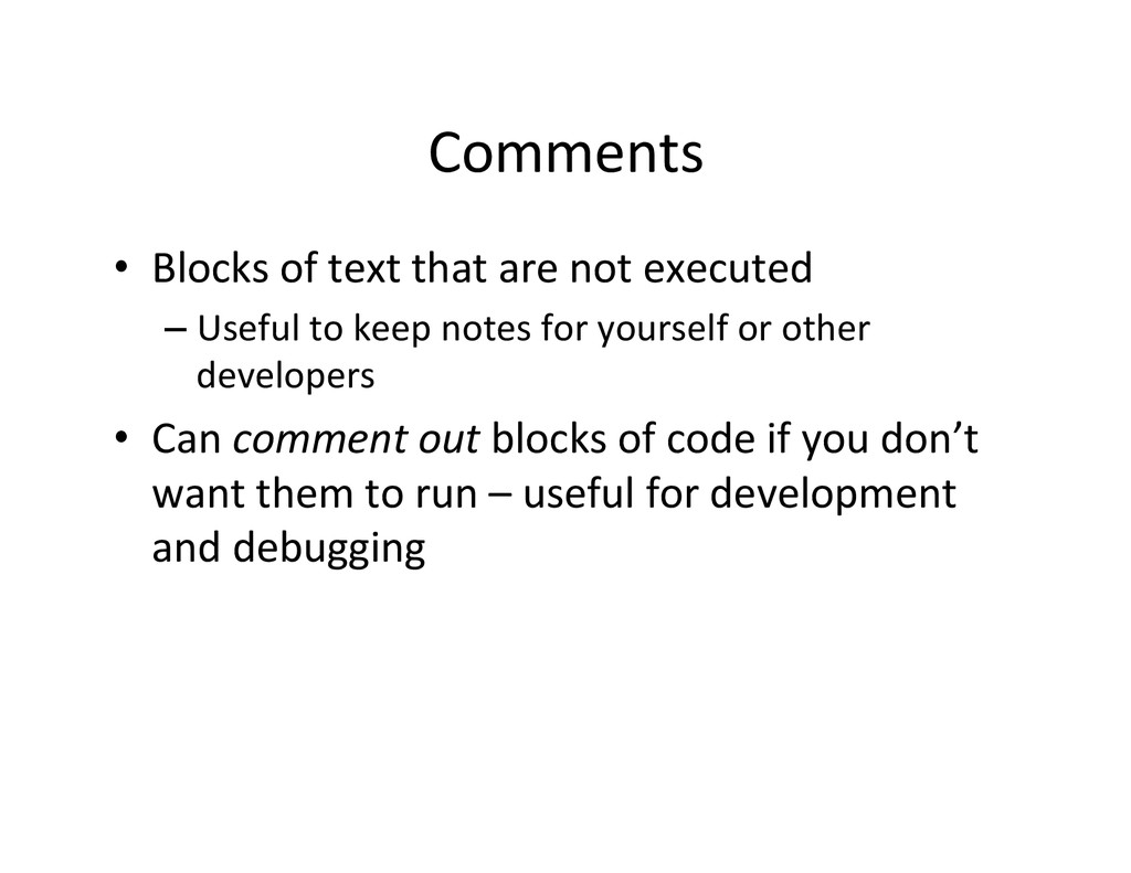 Comments  • Blocks of text that ...