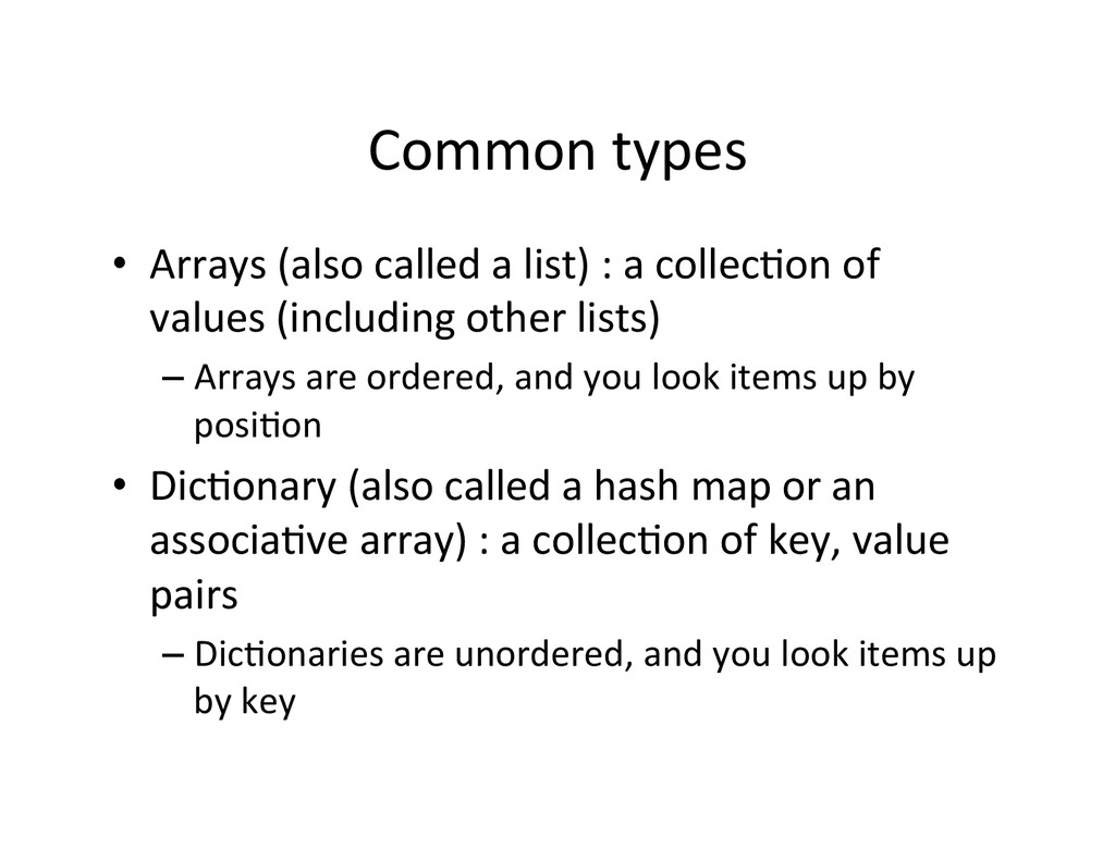 Common types  • Arrays (also calle...