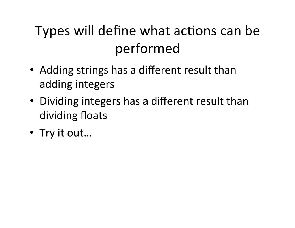 Types will define what ac.ons can...