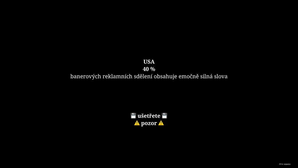 Zdroj: stopad.io USA 40 % banerových reklamních...