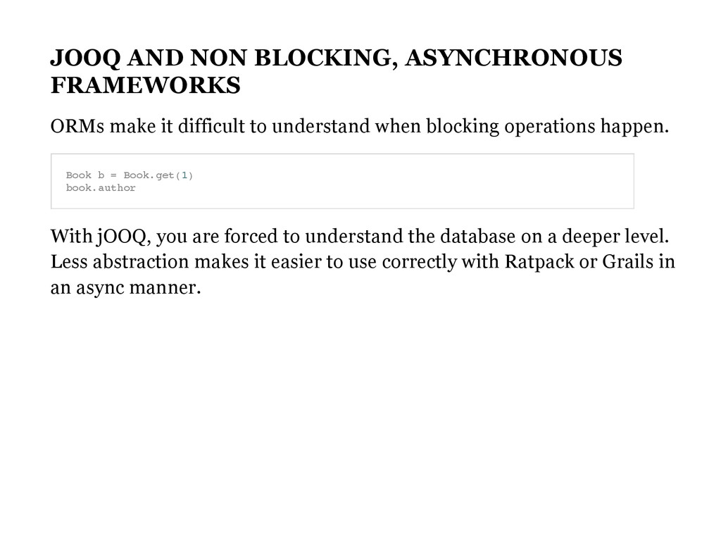 JOOQ AND NON BLOCKING, ASYNCHRONOUS FRAMEWORKS ...