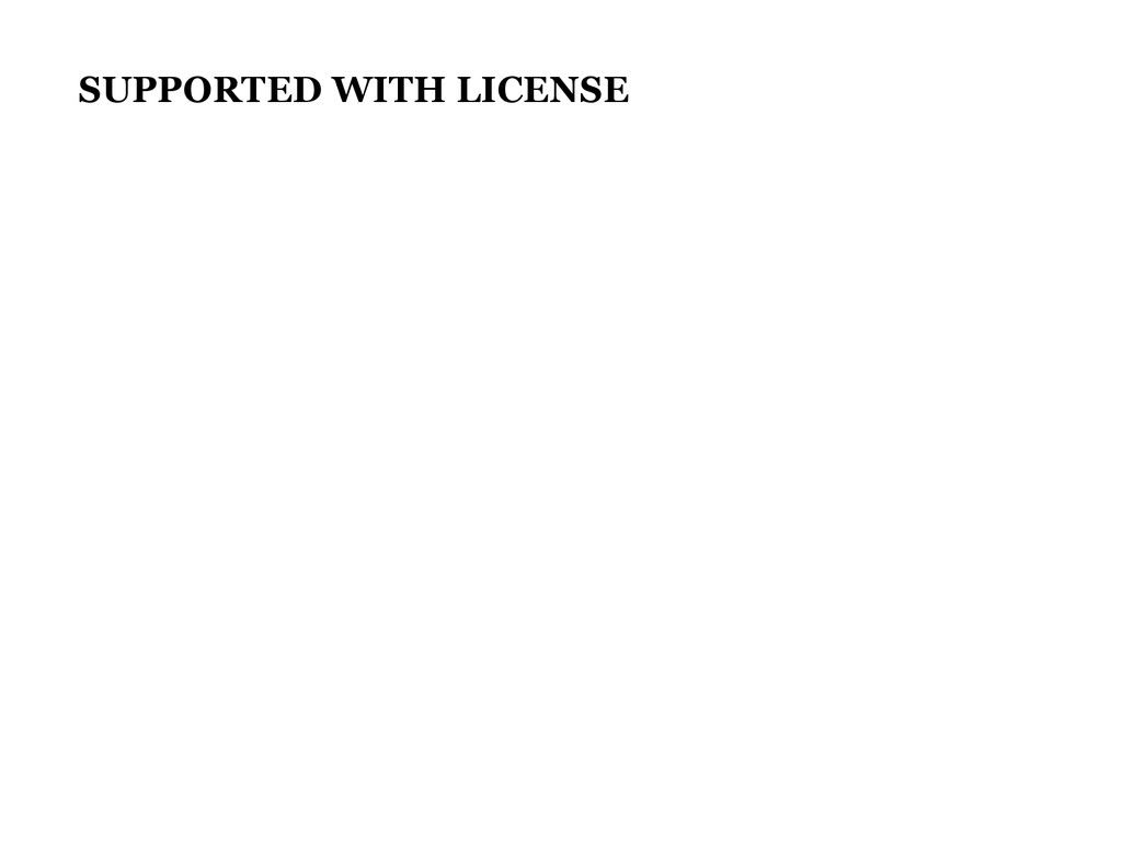 SUPPORTED WITH LICENSE