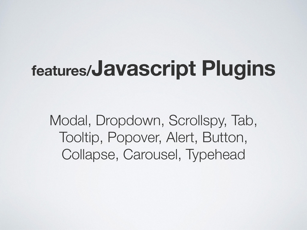 features/Javascript Plugins Modal, Dropdown, Sc...