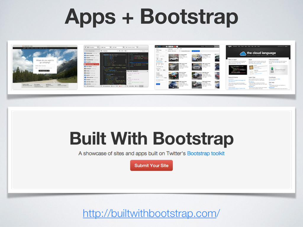 Apps + Bootstrap http://builtwithbootstrap.com/