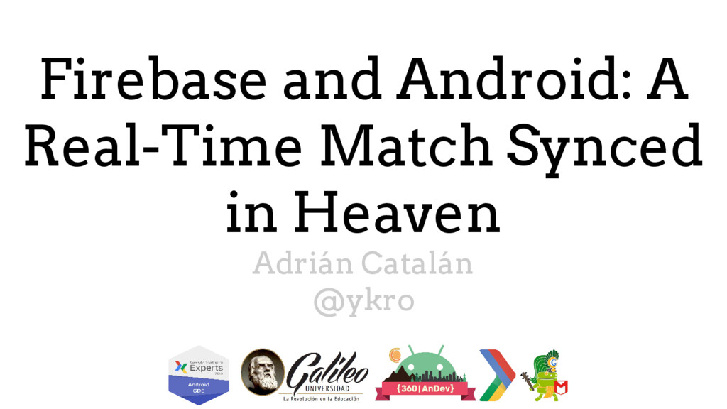 Firebase and Android: A Real-Time Match Synced ...