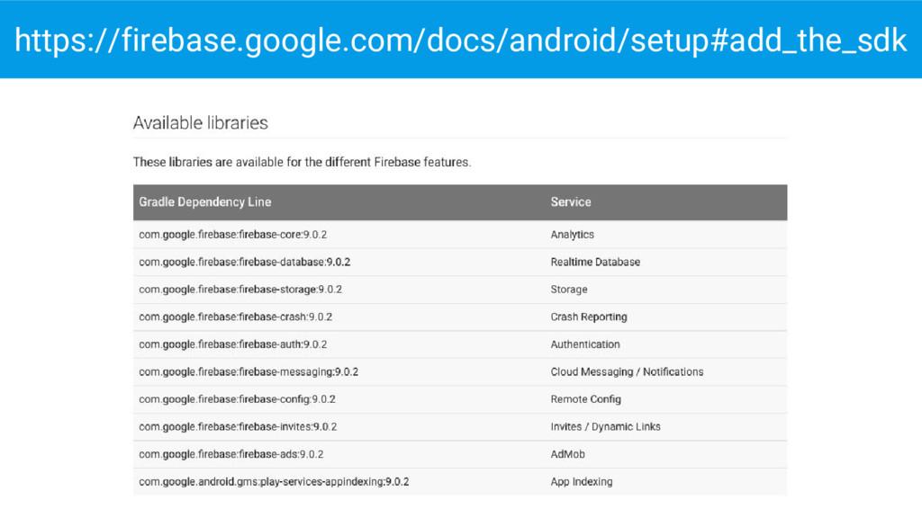 https://firebase.google.com/docs/android/setup#...
