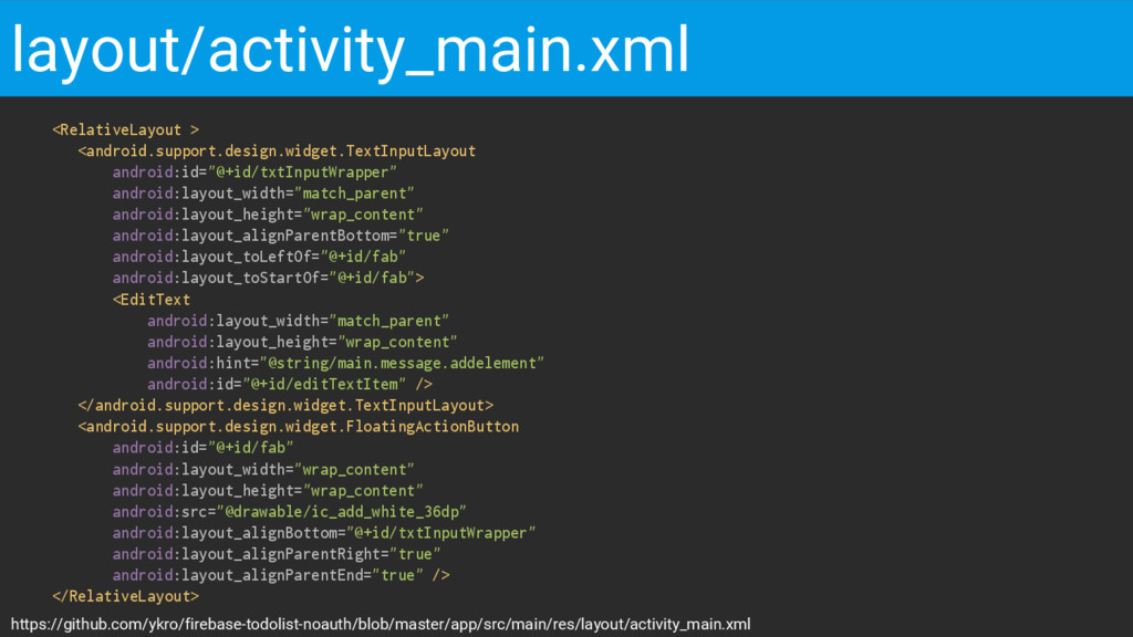 <RelativeLayout > <android.support.design.widge...