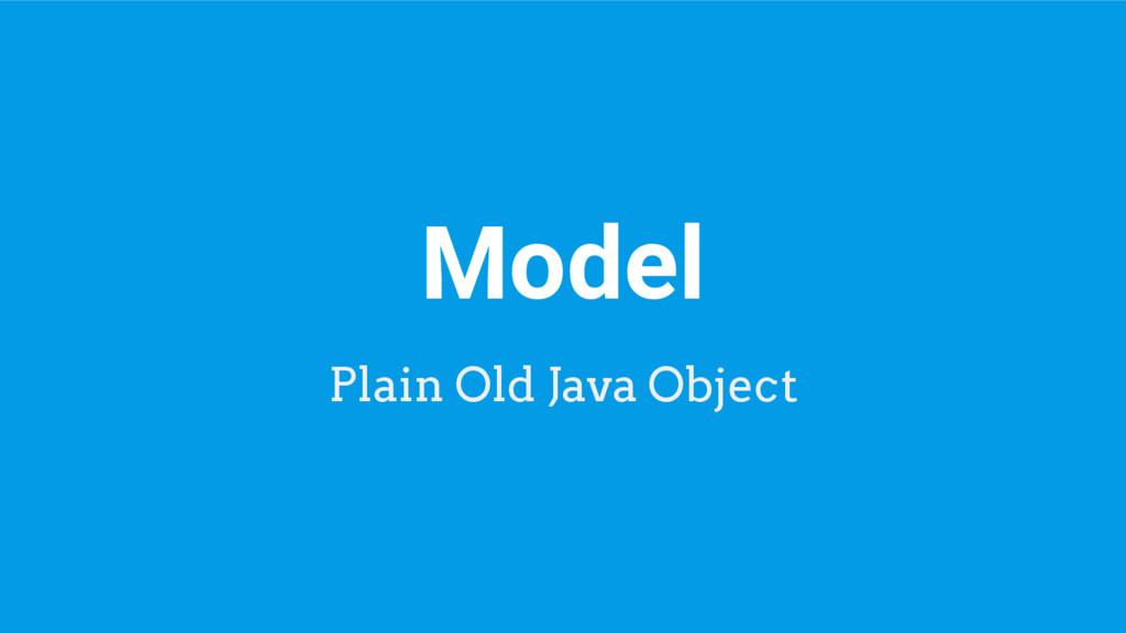 Model Plain Old Java Object