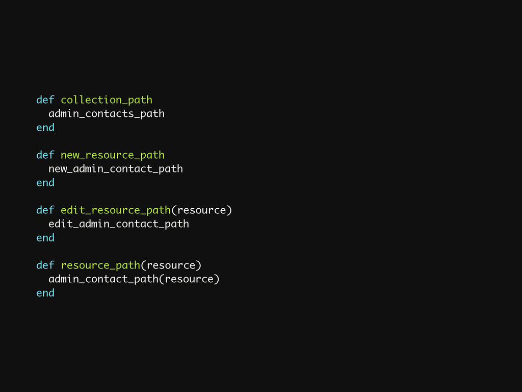 def collection_path admin_contacts_path end ! d...