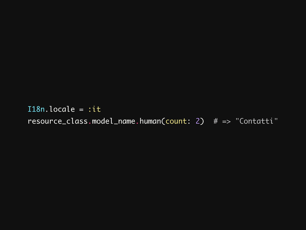 resource_class.model_name.human(count: 2) # => ...